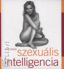 Mark Levinson, Kim Cattrall: Szexuális intelligencia