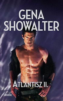 Gena Showalter: Atlantisz 2. - Atlantisz Ékköve