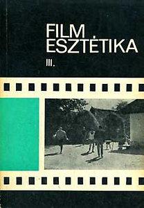 Bölcs István: Film esztétika III.
