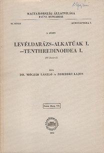 Móczár László dr., Zombori Lajos: Levéldarázs-alkatúak I. - Tenthredinoidea I. (Magyarország állatvilága- Fauna Hungariae 111.)- XI. kötet, 2. füzet (Hymenoptera I.)