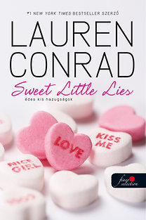 Lauren Conrad: Sweet litte lies - Édes kis hazugságok
