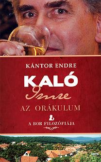 Kántor Endre: Kaló Imre - Az orákulum