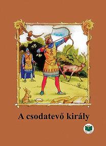 Ligeti Róbert: A csodatevő király