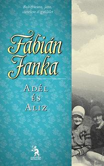 Fábián Janka: Adél és Aliz