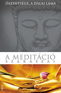 Dalai Láma: A meditáció szakaszai