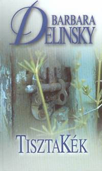 Barbara Delinsky: TisztaKék