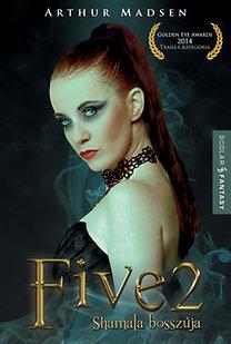 Arthur Madsen: FIVE 2 - Shamala bosszúja