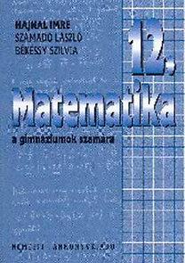 Számadó László, Hajnal Imre: Matematika 12.