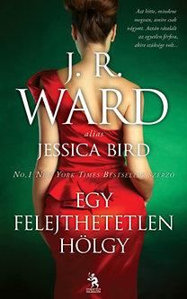 J. R. Ward: Egy felejthetetlen hölgy