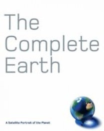 Dr. Palmer Douglas: The Complete Earth - A Satellite Portrait of the Planet