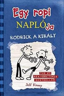 Jeff Kinney: Egy ropi naplója 2. - Rodrick, a király