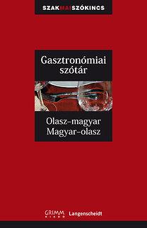 Gasztronómiai szótár - Olasz-magyar, Magyar-olasz