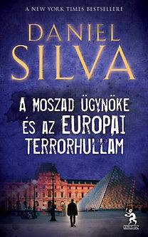 Daniel Silva: A Moszad ügynöke és az európai terrorhullám