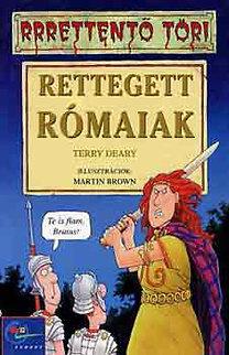 Terry Deary: Rettegett rómaiak (rrrettentő töri)