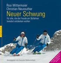 Mittermaier, Rosi - Neureuther, Christian: Neuer Schwung