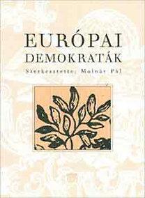 Molnár Pál: Európai demokraták