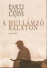 Parti Nagy Lajos: A hullámzó Balaton