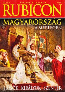 Rácz Árpád (főszerkesztő): Rubicon (Történelmi magazin) 2012/1-12. (teljes évfolyam, lapszámonként)