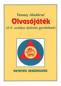 Vannay Aladárné: Olvasójáték (4-5. osztályos dyslexiás gyerekeknek) - LG-0037