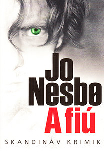 Jo Nesbo: A fiú (Skandináv krimik)
