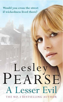 Lesley Pearse: A Lesser Evil