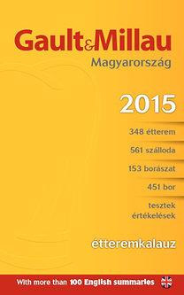 Molnár B. Tamás (szerk.), Dr. Roznik Ferenc: Gault & Millau Étteremkalauz 2015