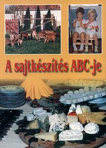 Molnár József, Molnár Andrea: A sajtkészítés ABC-je