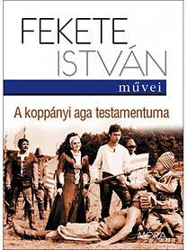 Fekete István: A koppányi aga testamentuma