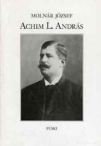Molnár József: Achim L. András