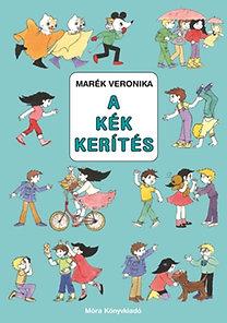 Marék Veronika: A kék kerítés