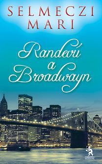 Selmeczi Mari: Randevú a Broadwayn