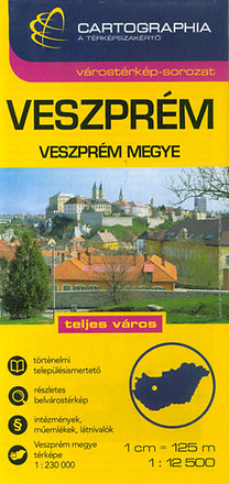 Cartographia Kiadó: Veszprém várostérkép - Veszprém megye térképe - 1:12500