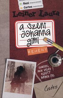Leiner Laura: A Szent Johanna gimi 5. - Remény
