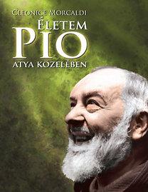 Cleonice Morcaldi: Életem Pio atya közelében - Lelki napló