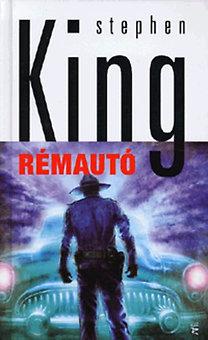 Stephen King: Rémautó