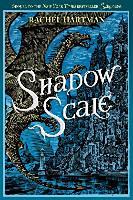 Hartman, Rachel: Seraphina 02. Shadow Scale