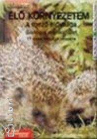 Tompáné Balogh Mária: Élő környezetem - A mező élővilága - Munkafüzet 5. PK-00565