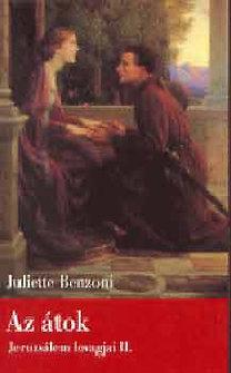 Juliette Benzoni: Az átok - Jeruzsálem lovagjai II.