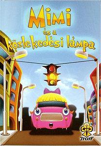 Bihariné Kun Erika: Mimi és a közlekedési lámpa