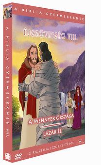 A Biblia gyermekeknek - Újszövetség: A Mennyek Országa - Lázár él!