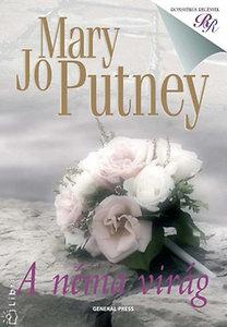 Mary Jo Putney: A néma virág