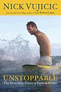Vujicic, Nick: Unstoppable