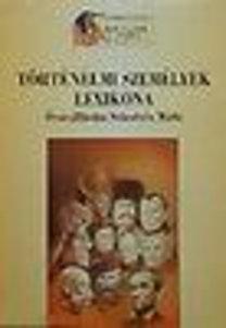 Sebestyén Mária: Történelmi személyek lexikona
