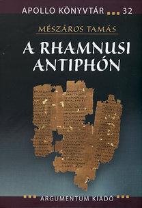 Mészáros Tamás: A rhamnusi Antiphón