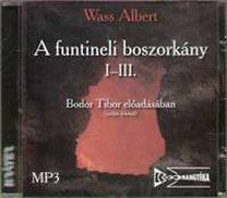 Wass Albert: A funtineli boszorkány I-III. - Hangoskönyv