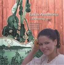 Farkas Annamária, Dunazug: Dunán innen, Dunán túl  - Könyv + CD - Farkas Annamária és a Dunazug együttes