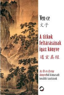 Ven-ce: A titkok feltárásának igaz könyve