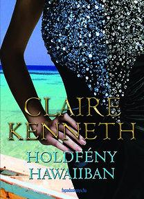 Claire Kenneth: Holdfény Hawaiiban