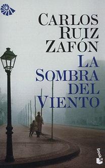 Carlos Ruiz Zafón: La Sombra Del Viento *