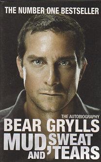 Bear Grylls: Mud, Sweat and Tears